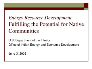 Energy Resource Development Fulfilling the Potential for Native Communities