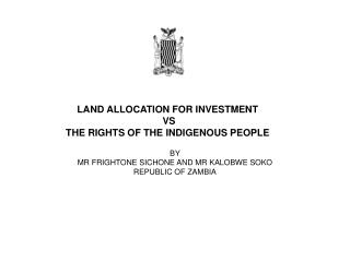 LAND ALLOCATION FOR INVESTMENT  VS  THE RIGHTS OF THE INDIGENOUS PEOPLE
