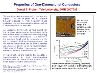 Properties of One-Dimensional Conductors Daniel E. Prober, Yale University, DMR 0907082