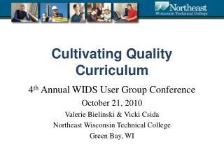Cultivating Quality Curriculum