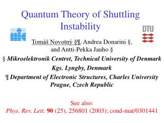 Quantum Theory of Shuttling Instability