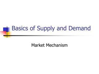 Basics of Supply and Demand