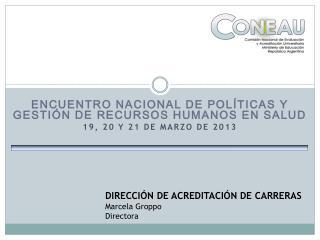 Encuentro Nacional de Políticas y Gestión de Recursos Humanos en Salud