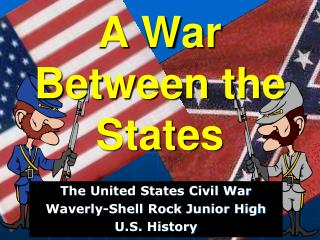 A War Between the States