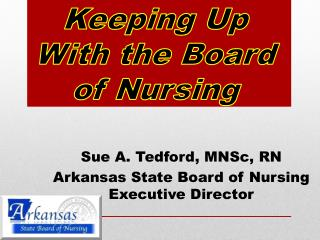 Keeping Up With the Board of Nursing