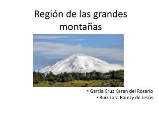 Región de las grandes montañas