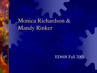 Monica Richardson  Mandy Rinker