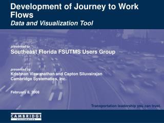 Development of Journey to Work Flows