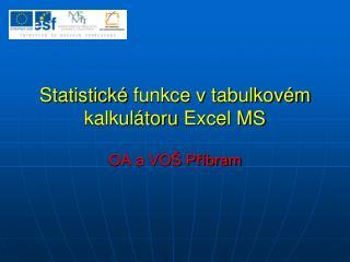 Statistick  funkce v tabulkov m kalkul toru Excel MS