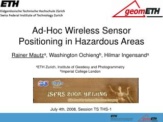 Ad-Hoc Wireless Sensor Positioning in Hazardous Areas