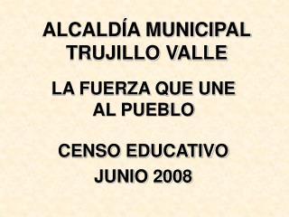 ALCALDÍA MUNICIPAL TRUJILLO VALLE