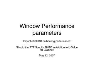 Window Performance parameters