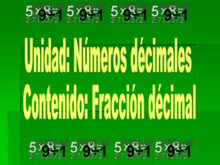 Unidad: Números décimales