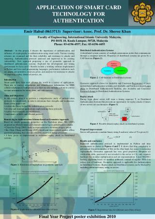 Emir Habul (0613713)  Supervisor: Assoc. Prof. Dr. Sheroz Khan