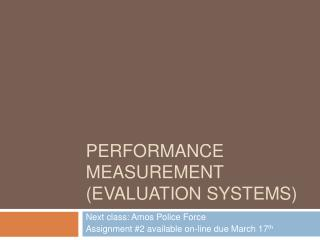 Performance Measurement Evaluation Systems