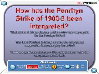 How has the Penrhyn Strike of 1900-3 been interpreted?