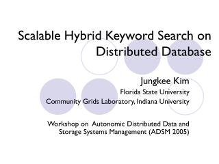 Scalable Hybrid Keyword Search on Distributed Database