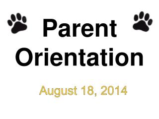 Parent Orientation