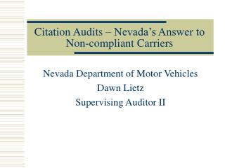 Citation Audits – Nevada's Answer to Non-compliant Carriers