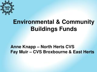 Environmental & Community  Buildings Funds