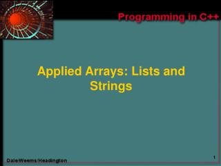 Applied Arrays: Lists and Strings