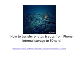 How to transfer photos and apps from phone internel storage
