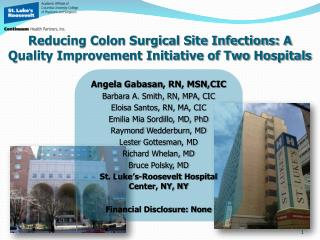 Reducing Colon Surgical Site Infections: A Quality Improvement Initiative of Two Hospitals