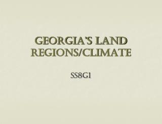 Georgia's land regions/climate