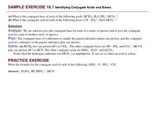 SAMPLE EXERCISE 16.1 Identifying Conjugate Acids and Bases