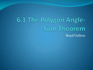 6.1 The Polygon Angle-Sum Theorem