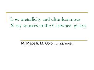 Low metallicity and ultra-luminous X-ray sources in the Cartwheel galaxy