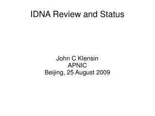 IDNA Review and Status
