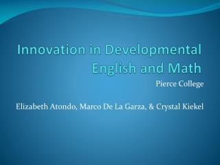 Innovation in Developmental English and Math