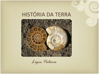 HISTÓRIA DA TERRA