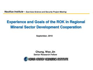 Experience and Goals of the ROK in Regional Mineral Sector Development Cooperation