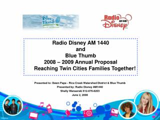 Radio Disney AM 1440  and Blue Thumb 2008 – 2009 Annual Proposal