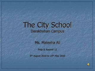 The City School Darakhshan Campus