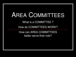 Area Committees