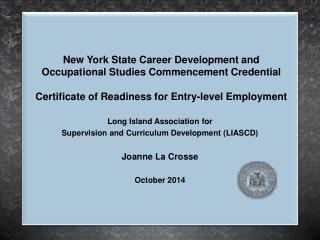 Long Island Association for  Supervision and Curriculum Development (LIASCD) Joanne La Crosse