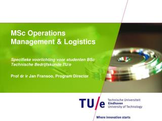 MSc Operations Management  Logistics