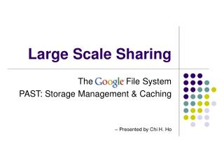 Large Scale Sharing