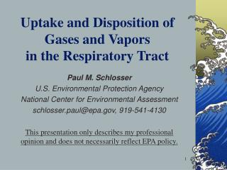 Uptake and Disposition of Gases and Vapors  in the Respiratory Tract