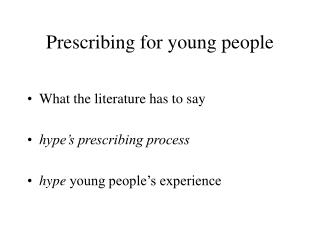 Prescribing for young people