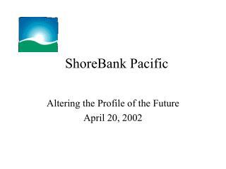 ShoreBank Pacific