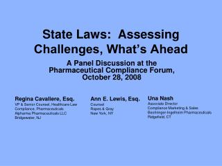 State Laws:  Assessing Challenges, What's Ahead