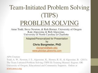 Team-Initiated Problem Solving (TIPS)  PROBLEM SOLVING