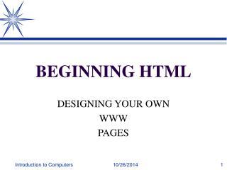 BEGINNING HTML