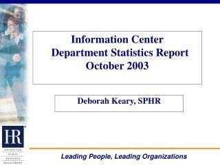 Information Center   Department Statistics Report October 2003