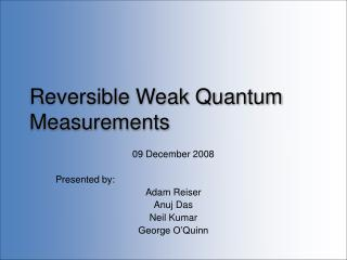 Reversible Weak Quantum Measurements