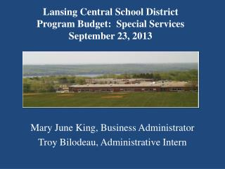 Lansing Central School District Program Budget:  Special Services September 23, 2013